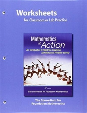 Consortium for Foundation Mathematics Worksheets for Classroom or Lab Practice for Mathematics in Action