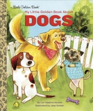 Houran, Lori Haskins My Little Golden Book About Dogs