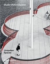 olafur  eliasson Unspoken Spaces