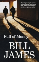 James, Bill Full of Money