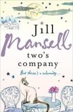 Jill Mansell, Two`s Company