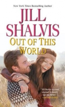 Shalvis, Jill Out of This World