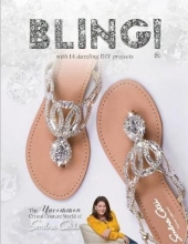 ,Sondra Celli Bling!: The Uncommon Crystal Couture World of Sondra Celli