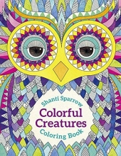 Shanti Sparrow Colorful Creatures Coloring Book