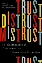 Trust, Distrust, and Mistrust in Multinational Democracies