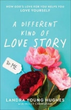 Landra Young Hughes A Different Kind of Love Story