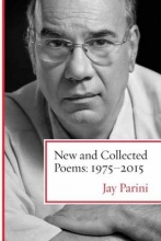 Parini, Jay New and Collected Poems