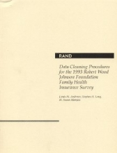 Linda M Andrews,   Stephen H Long,   M. Susan Marquis Data Cleaning Procedures for the 1993 Robert Wood Johnson Foundation Family Health Insurance Survey