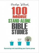 Penelope Wilcock 100 More Stand-Alone Bible Studies