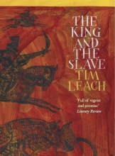 Leach, Tim The King and the Slave