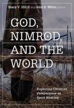 God, Nimrod, and the World