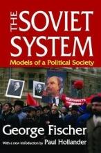 Fischer, George The Soviet System