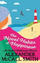 McCall Smith, Alexander Novel Habits of Happiness