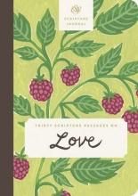 Thirty Scripture Passages on Love Scripture Journal