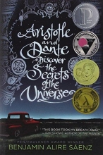 Saenz, Benjamin Alire Aristotle and Dante Discover the Secrets of the Universe