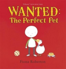 Roberton, Fiona Wanted: The Perfect Pet