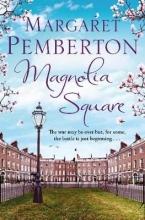 Pemberton, Margaret Magnolia Square