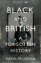 David,Olusoga Black and British