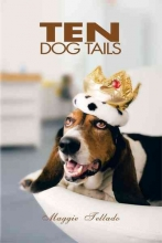 Tellado, Maggie Ten Dog Tails