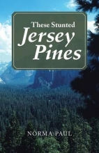 Paul, Norma These Stunted Jersey Pines