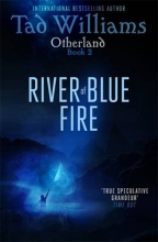 Tad,Williams River of Blue Fire