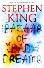 King, Stephen The Bazaar of Bad Dreams