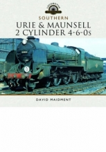 David Maidment Urie and Maunsell Cylinder 4-6-0s
