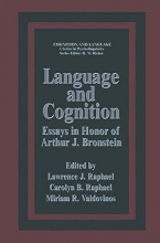 Lawrence J. Raphael Language and Cognition