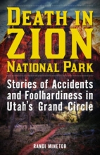 Minetor, Randi Death in Zion National Park
