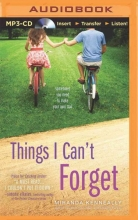 Kenneally, Miranda Things I Can`t Forget