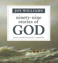 Williams, Joy Ninety-Nine Stories of God