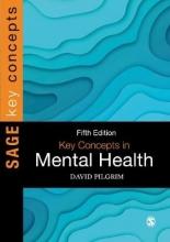 David Pilgrim Key Concepts in Mental Health