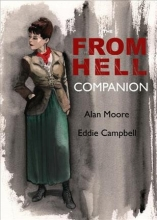 Campbell, Eddie,   Moore, Alan The From Hell Companion