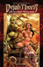 Rahner, Mark Dejah Thoris and the Green Men of Mars, Volume 1