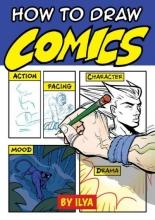 Ilya How to Draw Comics
