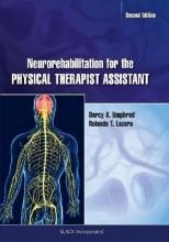 Darcy Ann, PT, PhD, FAPTA Umphred,   Rolando T. Lazaro Neurorehabilitation for the Physical Therapist Assistant