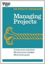20 Minute Manager Managing Projects