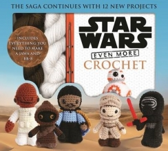 Collin, Lucy Star Wars Even More Crochet