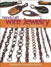 Kimberly Sciaraffa Berlin Handcraft Wire Jewelry