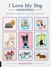 Oksana Kokovkina I Love My Dog Embroidery