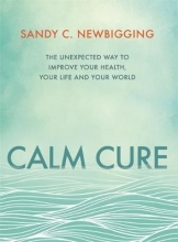 Sandy C. Newbigging Calm Cure