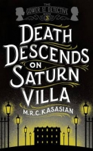Kasasian, M R C Death Descends on Saturn Villa