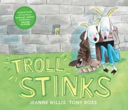 Willis, Jeanne Troll Stinks!