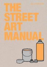 Bill Posters , The Street Art Manual