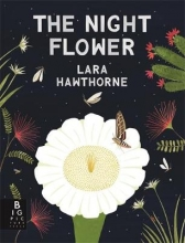 Lara,Hawthorne Night Flower