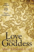 Coen, Mary Elizabeth Love & The Goddess