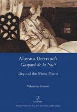Gosettie, Valentina Aloysius Bertrand`s Gaspard de La Nuit