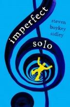 Sidley, Steven Boykey Imperfect Solo