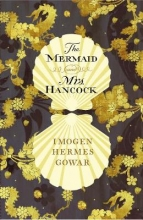 Gowar, Imogen Hermes The Mermaid and Mrs Hancock