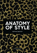 Gachet Sophie, The Anatomy of Style